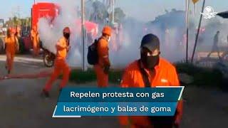 Agentes estatales repelieron protesta  con gas lacrimógeno y balas de goma; empresa ICA Fluor señala a personas no identificadas como organizadores de las manifestaciones