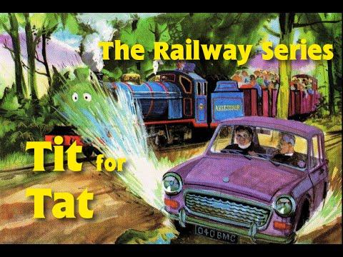The Railway Series - Tit for Tat