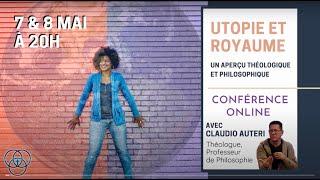 Conférence - Utopie et Royaume (Session 02)