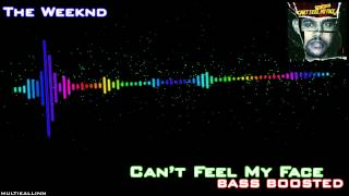 The Weeknd - Can't Feel My Face (Bass Boosted)