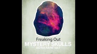 Mystery Skulls - Freaking Out (Lyrics)