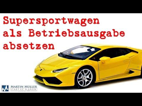 Supersportwagen als Betriebsausgabe absetzen