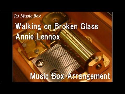 Walking on Broken Glass/Annie Lennox [Music Box]