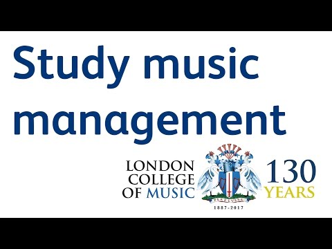 Study Music Management At The London College Of Music   LCM TV