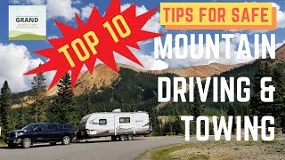 Ep. 88: Top 10 Tips for Safe Mountain Driving & Towing | RV travel how-to tips tricks