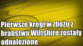 Odnaleziono pierwsze wtym roku kręgi wzbożu whrabstwie Wiltshire