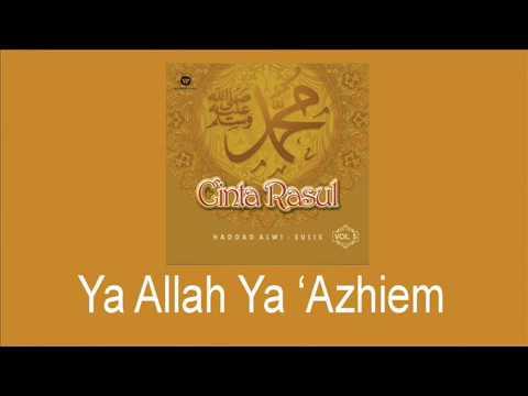 Haddad Alwi Feat Sulis   Ya Allah Ya 'Azhiem