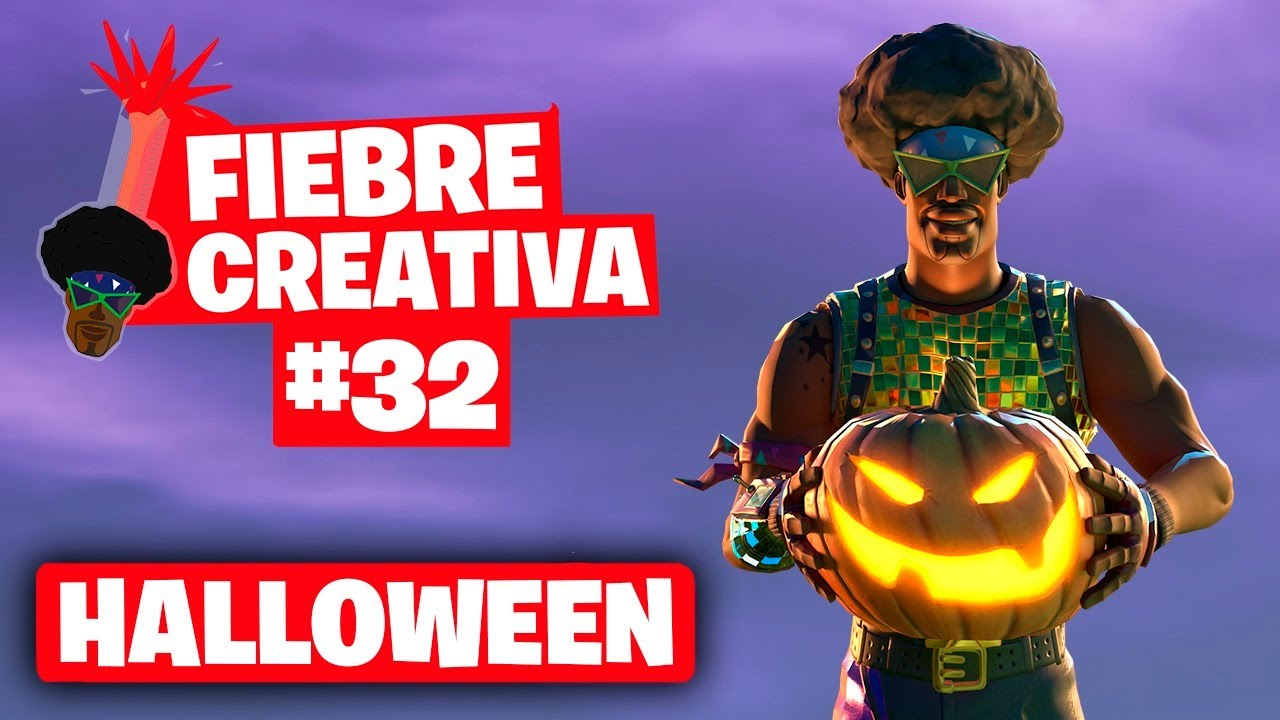 HALLOWEEN - Fortnite Fiebre Creativa - Episodio 32