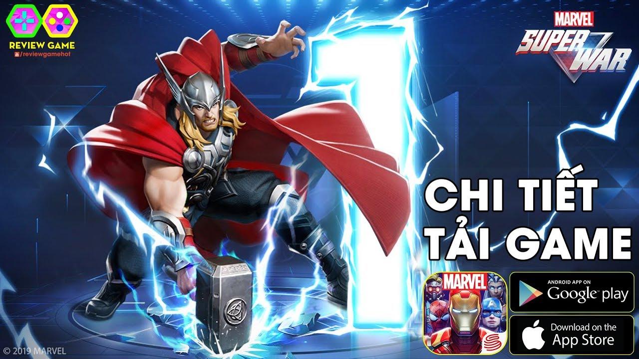 Marvel Super War – Hướng Dẫn Chi Tiết 3 Cách TẢI Bản GLOBAL TOÀN CẦU Cực NHANH & DỄ Cho ANDROID/IOS