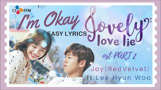 I'm Okay - Joy (Red Velvet) ft. Lee Hyun Woo EASY LYRICS