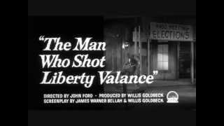 The Man Who Shot Liberty Valance (Theme)