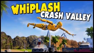 Whiplash Crash Valley - Crash Test Ragdoll Physics Game! [Let