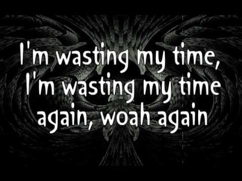 DEFAULT - WASTING MY TIME LYRICS - SONGLYRICS.com