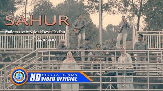 Wafiq Azizah & Mei Devi TakDut Ft. Emirates - SAHUR ( Official Music Video )