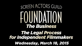 The Business: The Legal Process for Independent Filmmakers