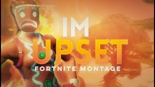 Fortnite Montage - Im Upset - Stafaband