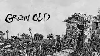 Grow Old Jesse Stewart Shed Life.mp3