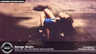 Only For You - Soul Love Rap Beat Hip Hop Instrumental 2015 - Ganga Beats thumbnail