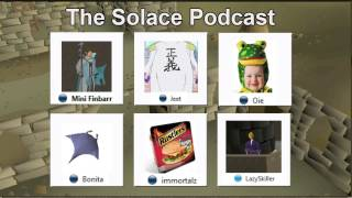 The Solace Podcast #3