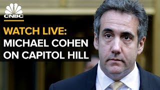 WATCH LIVE: Michael Cohen Testifies Before House Oversight Committee — Wednesday, Feb. 27 2019