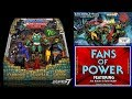 Fans of Power Episode 109 - Super 7/Power-Con 3 Pack, Cartoon or Movie?