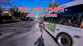 Fixed Gear Atlanta - No Brake Biking w/ Opie