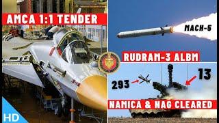 Indian Defence Updates : AMCA 1:1 Tender,Rudram-3 ALBM,13 NAMICA Clear,Swathi-MK2,556 ARHMD Ordered