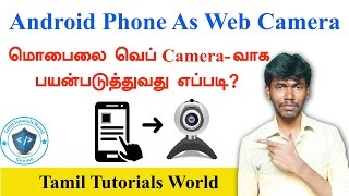 How to use Android Phone As Web Camera Tamil Tutorials_HD