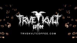 TRVE KVLT COFFEE - Join the KVLT