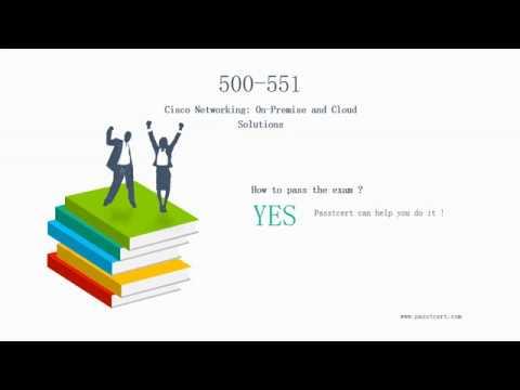 [2018 Release] Cisco Certification 500-551 Exam Dumps | Passtcert