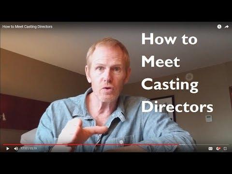 How to Meet Casting Directors