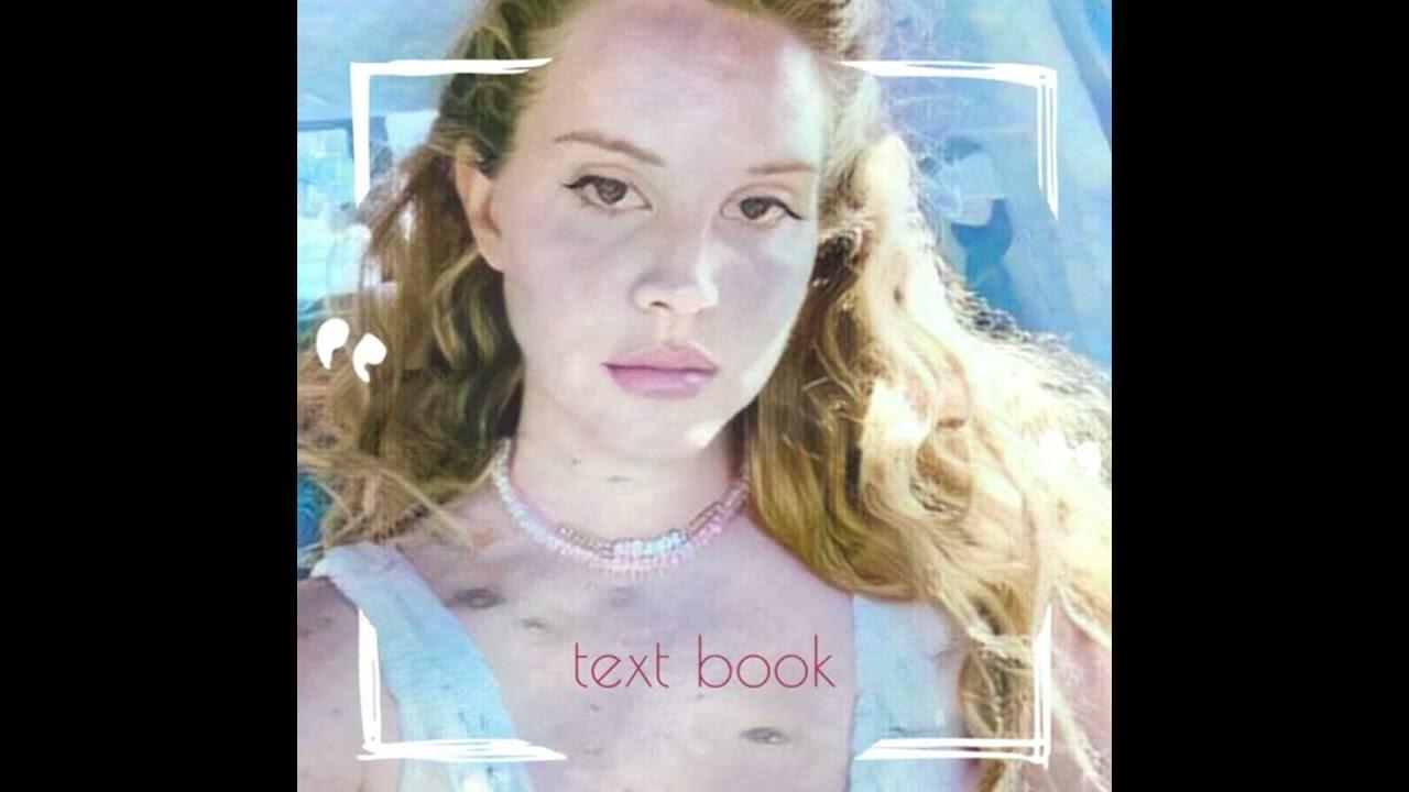 Lana Del Rey - Text Book (Official Audio)