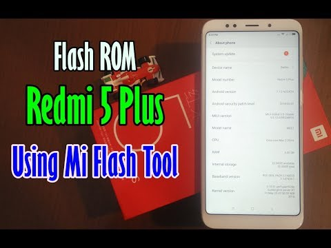 flash-rom-redmi-5-plus-dari-china-ke-global-&-sebaliknya-pakai-mi-flash-tool