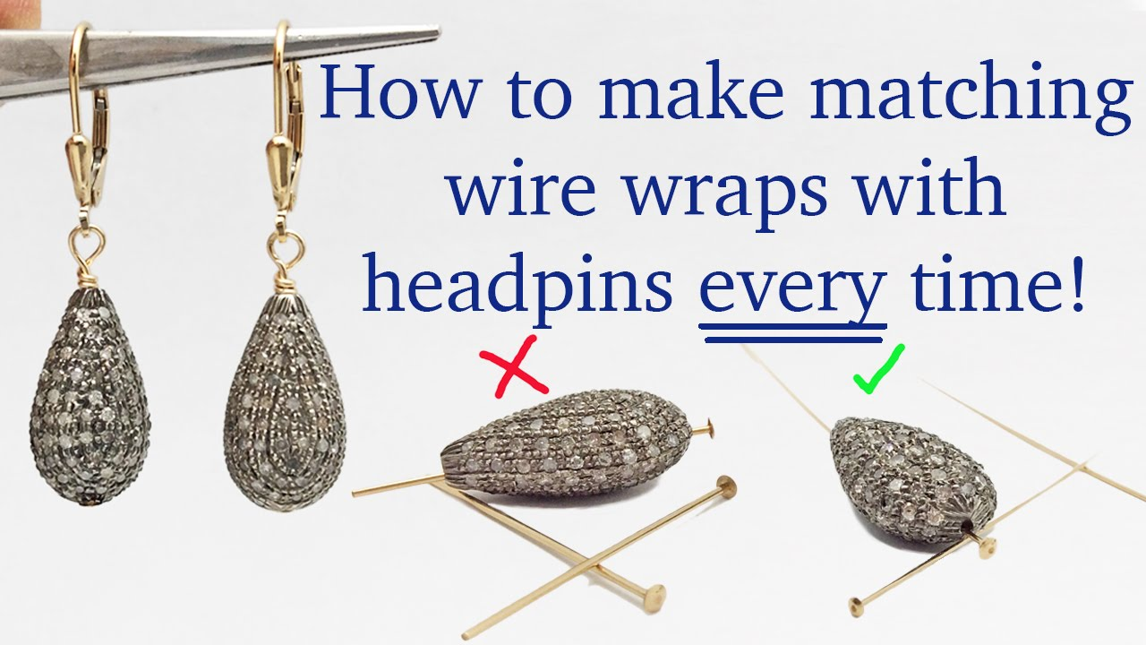 How To Wire Wrap Matching Earrings Every Time With Headpins Jewelry Making Tutorials You