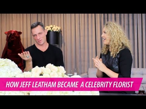 Celebrity Florist Jeff Leatham on How to Become THE Go-To Vendor in Your Industry, on The Pursuit
