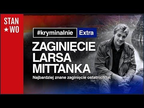 Zaginięcie Larsa Mittanka - KryminalnieExtra #6