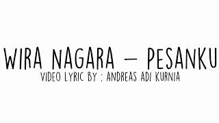 Pesanku-Wira Nagara   Video Lyric   Puisi   #1