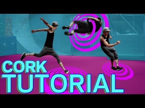 CORK TUTORIAL: Advanced Freerunning Tutorial - (Jesse La Flair)
