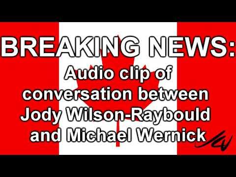 "BREAKING NEWS  - Audio Clip  Jody Wilson Raybould And Michael Wernick ""Spring Slam"""