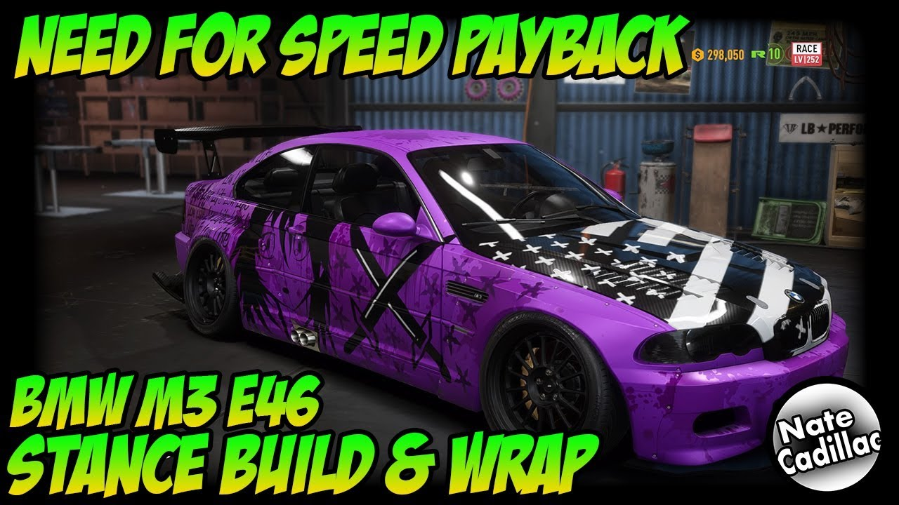 Need for speed payback bmw m3 e46 anime wrap stance build customization