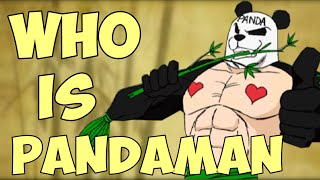 The Man In The Background (History Of Pandaman) - EruptionFang