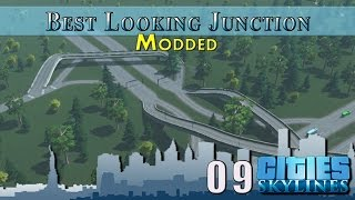 Cities Skylines Modded :: E9 :: Best Looking Junction