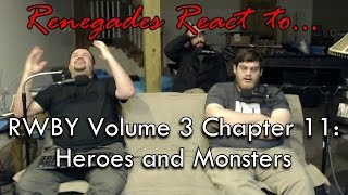 Renegades React to... RWBY Volume 3 Chapter 11: Heroes and Monsters