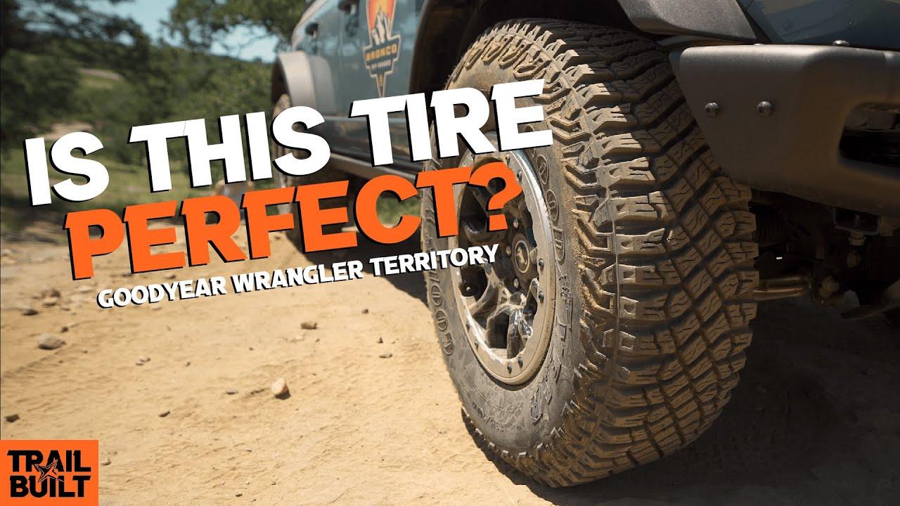 Goodyear Wrangler Territory || The Perfect Tire?