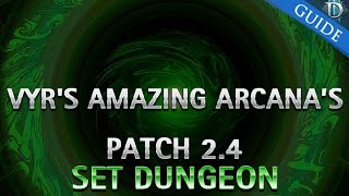 diablo 3 vyr s amazing arcana s set dungeon guide patch 2 4