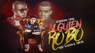 Sebastián Yatra - Alguien Robó ft. Wisin, Nacho [Mambo Remix]