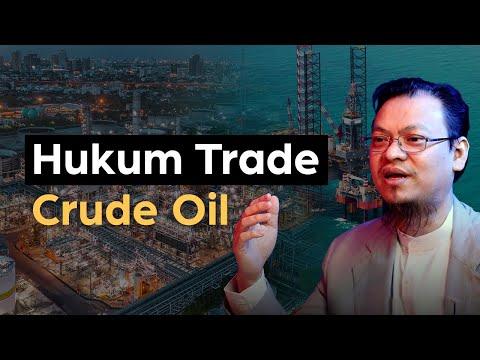 Hukum Trade Crude Oil (Minyak Mentah)