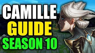 S10 Advanced Camille Guide - League of Legends