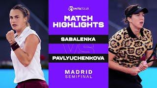 Aryna Sabalenka vs. Anastasia Pavlyuchenkova | 2021 Madrid Semifinals