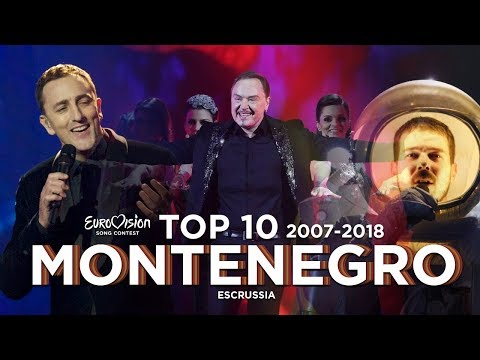 Montenegro In Eurovision - Top 10 (2007-2018)